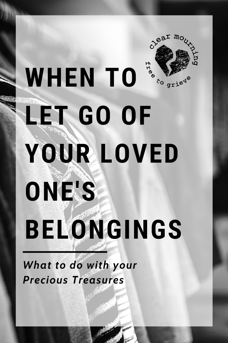When to Let Go of Your Loved One's Belongings
